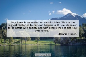 Happiness is dependent on self-descipline