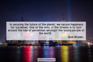 In securing the future of the planet