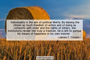 Individuality is the aim of political liberty