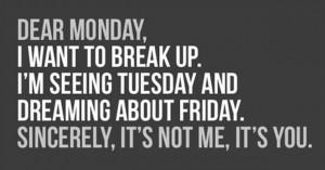 Maandag breakup