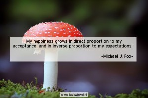 My happiness grows in direct proportion