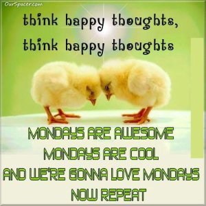 maandag happy thoughts
